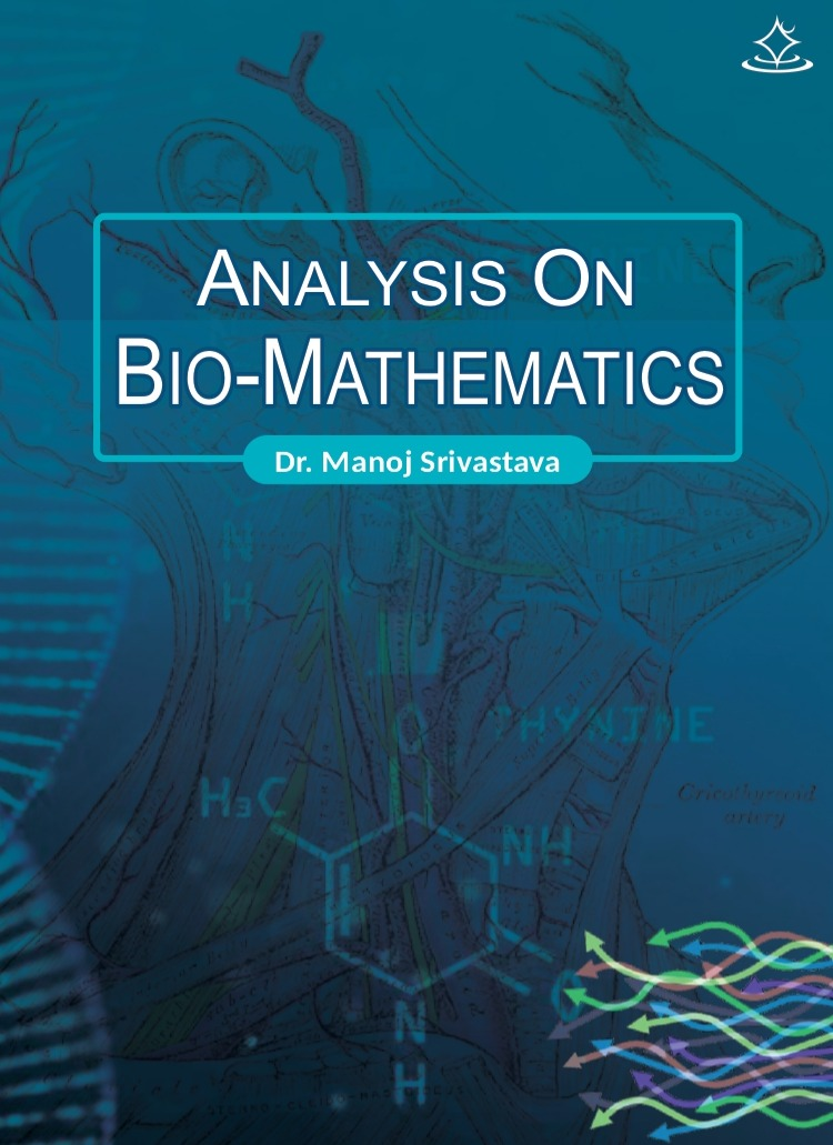 ANALYSIS ON BIO-MATHEMATICS