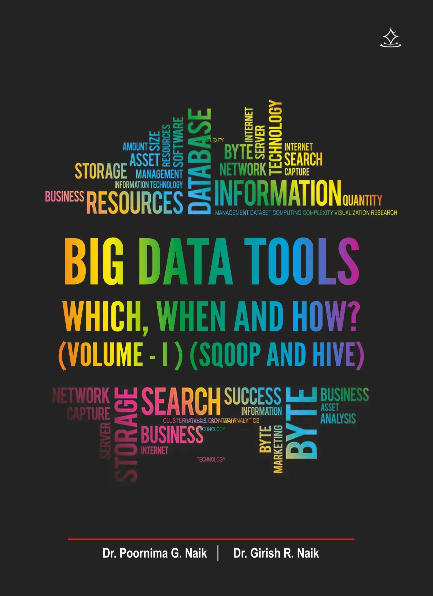 Big Data Tools – Which, When and How?