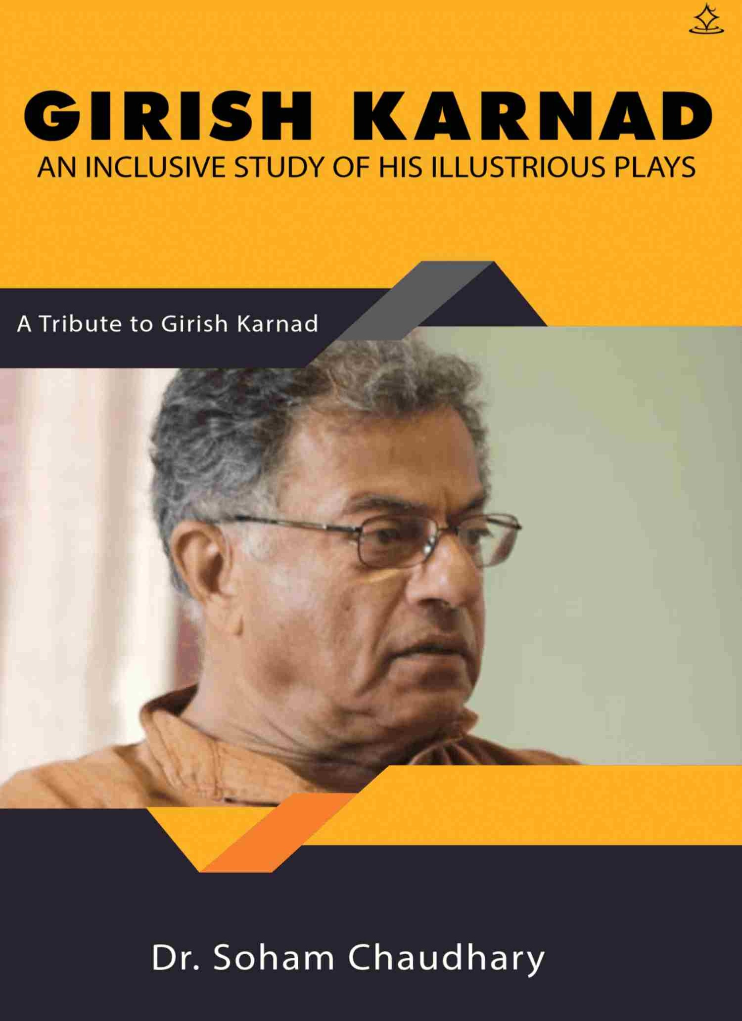 Girish Karnad: An inclusive study of his illustrious plays
