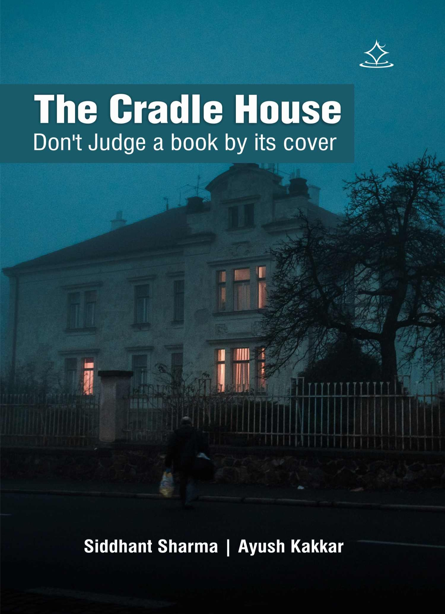 The Cradle House